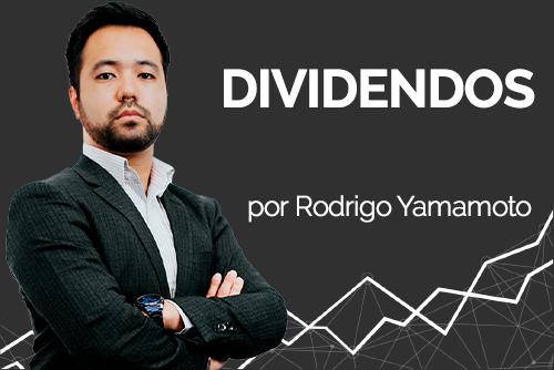 Dividendos, por Rodrigo Yamamoto